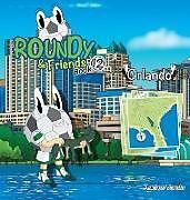 Fester Einband Roundy and Friends - Orlando von Andres Varela