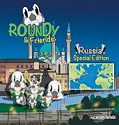 Fester Einband Roundy and Friends - Russia von Andres Varela