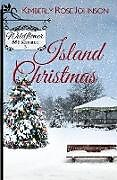 Kartonierter Einband Island Christmas von Kimberly Rose Johnson