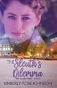 Kartonierter Einband The Sleuth's Dilemma von Kimberly Rose Johnson