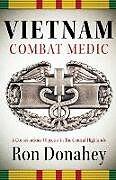 Kartonierter Einband Vietnam Combat Medic von Ron Donahey