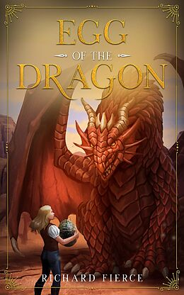 eBook (epub) Egg of the Dragon de Richard Fierce