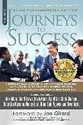 Kartonierter Einband Journeys To Success: Sales Professionals Edition von Geoff Brown, Kevin Kuch, Cyndi Vos