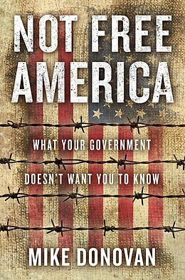 E-Book (epub) Not Free America von Mike Donovan