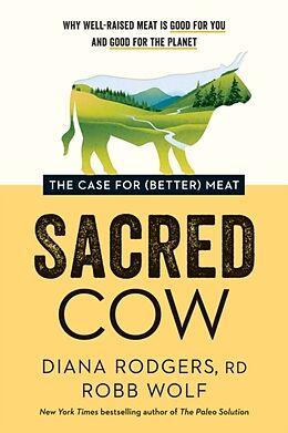 Fester Einband Sacred Cow von Diana Rodgers, Robb Wolf