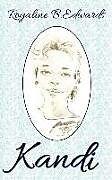 Kartonierter Einband Kandi von Royaline Edwards