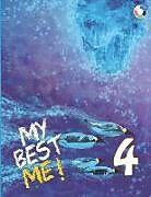 Kartonierter Einband My Best Me 4 von Heather Long, Anne Marie Wahls, Elizabeth Palmer Solon