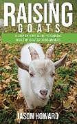 Kartonierter Einband Raising Goats von Jason Howard