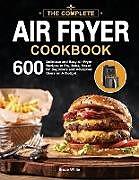 Kartonierter Einband The Ultimate Air Fryer Cookbook von Bruce White