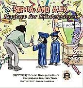 Fester Einband Sophia and Alex Prepare for Kindergarten von Denise Bourgeois-Vance, Damon Danielson