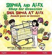 Fester Einband Sophia and Alex Shop for Groceries von Denise Bourgeois-Vance, Damon Danielson