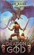Kartonierter Einband Black Heart of the Dragon God von Jean Rabe, Craig Martelle