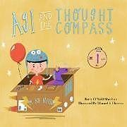 Kartonierter Einband Agi and the Thought Compass von Betsy O'Neill-Sheehan, Manuel S. Herrera