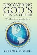 Fester Einband Discovering God's Gifts to the Church von Brian E. W. Cretter