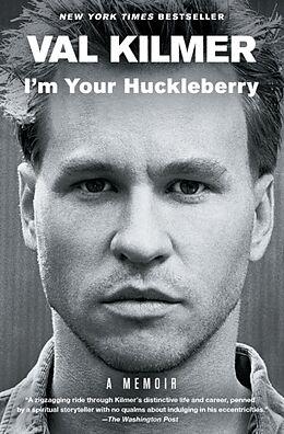 Kartonierter Einband I'm Your Huckleberry von Val Kilmer