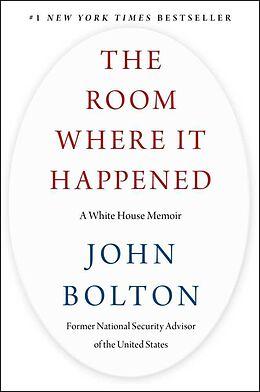 Fester Einband The Room Where It Happened von John Bolton