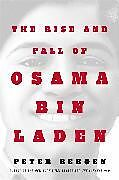 Fester Einband The Rise and Fall of Osama bin Laden von Peter L. Bergen
