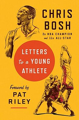 Fester Einband Letters to a Young Athlete von Chris Bosh, Pat Riley