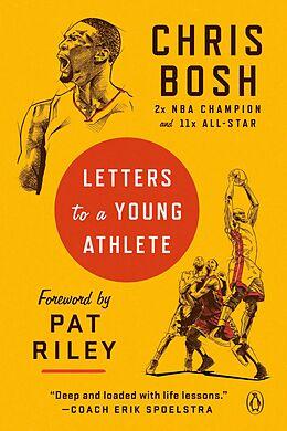 E-Book (epub) Letters to a Young Athlete von Chris Bosh