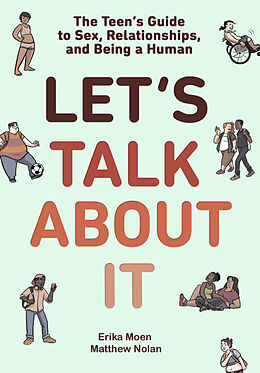 Kartonierter Einband Let's Talk About It von Erika Moen, Matthew Nolan