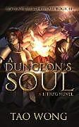 Kartonierter Einband A Dungeon's Soul von Tao Wong, Tbd