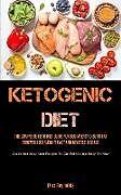Kartonierter Einband Ketogenic Diet von Max Reynolds