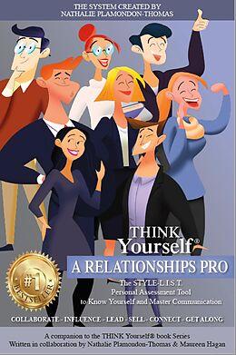 E-Book (epub) Think Yourself a Relationships Pro (THINK Yourself®) von Nathalie Plamondon-Thomas, Maureen Hagan
