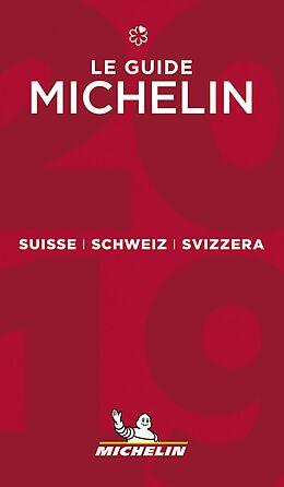 Fester Einband Michelin Suisse/Schweiz/Svizzera 2019 von Guide rouge