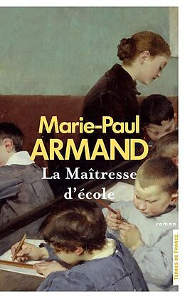 Broché La maîtresse d'école de Marie-Paul Armand