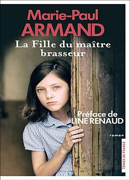 Broché La fille du maître brasseur de Armand Marie Paul