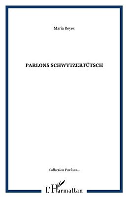 E-Book (pdf) Parlons schwytzertutsch le suisse aleman von Stich Dominique