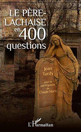 eBook (pdf) Le Pere-Lachaise en 400 questions de Jean Tardy