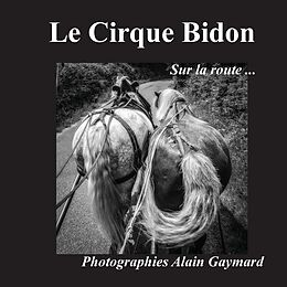 eBook (epub) Le cirque Bidon de Alain Gaymard