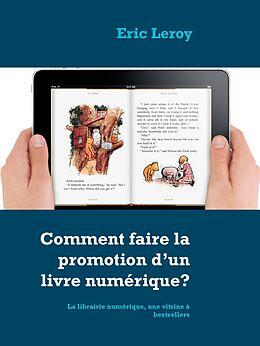 eBook (epub) Comment faire la promotion d'un livre numérique? de Eric Leroy