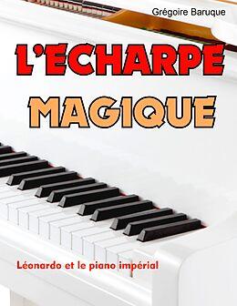 eBook (epub) L'écharpe magique de Grégoire Baruque