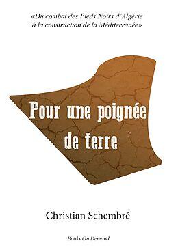 eBook (epub) Pour une poignée de terre de Christian Schembré