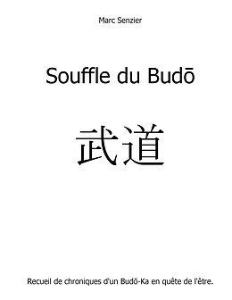 eBook (epub) Souffle du Budo de Marc Senzier