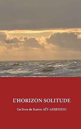 eBook (epub) L'Horizon Solitude de Karim Aït-Adjedjou