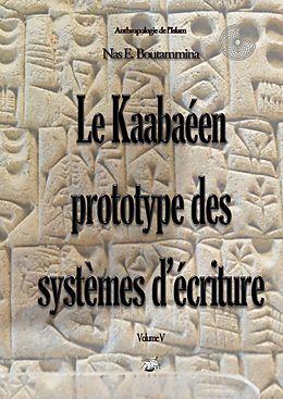eBook (epub) Le Kaabaéen, prototype des systèmes d'écriture de Nas E. Boutammina
