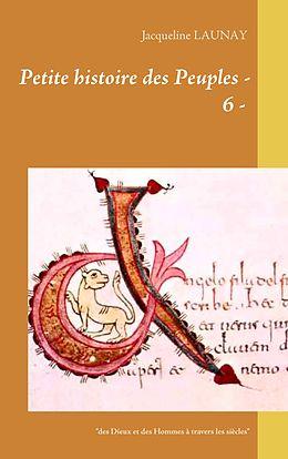 eBook (epub) Petite histoire des Peuples - 6 - de Jacqueline Launay