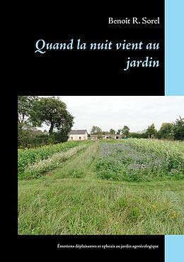 eBook (epub) Quand la nuit vient au jardin de Benoît R. Sorel