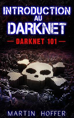 eBook (epub) Introduction au Darknet de Martin Hoffer