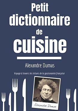 eBook (epub) Petit Dictionnaire de Cuisine de Alexandre Dumas