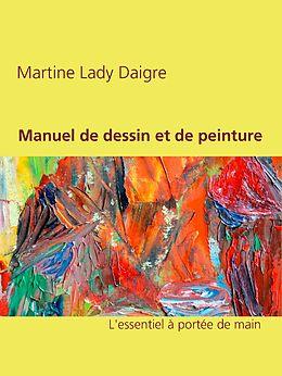 eBook (epub) Manuel de dessin et de peinture de Martine Lady Daigre