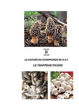 eBook (epub) LA CULTURE DU CHAMPIGNON DE A à Z de Nicolas Haussy