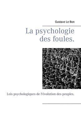 eBook (epub) La psychologie des foules. de Gustave Le Bon, Editions Bender
