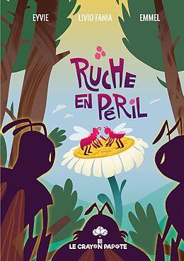E-Book (epub) Ruche en péril von Livio Fania, Marie-Laure (Emmel) Alvarez, Eyvie Birolleau