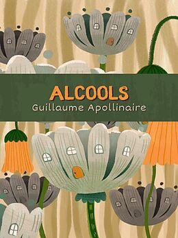 eBook (epub) Alcools de Guillaume Apollinaire
