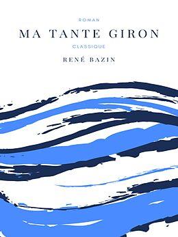 E-Book (epub) Ma Tante Giron von René Bazin