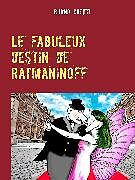 eBook (epub) Le fabuleux destin de Ratmaninoff 6 de Bruno Catier